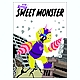 MY SWEET MONSTER (002 SWEET BEE)
