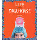 Life in the Doll House