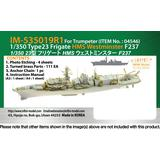1/350 Royal Navy Type 23 Frigate HMS Westminster F237 (for Trumpeter)